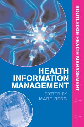 Health Information Management: Integrating Information and Communication Technology in Health Care Work (Paperback) book cover