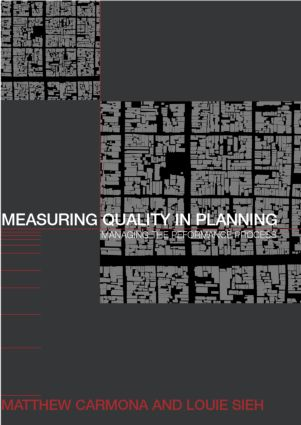 Measuring Quality in Planning: Managing the Performance Process, 1st Edition (Paperback) book cover
