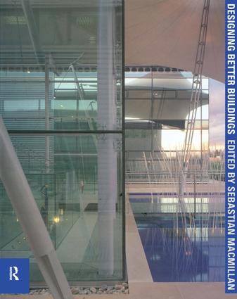 Designing Better Buildings: 1st Edition (Paperback) book cover