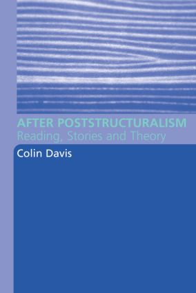 After Poststructuralism: Reading, Stories, Theory (Paperback) book cover