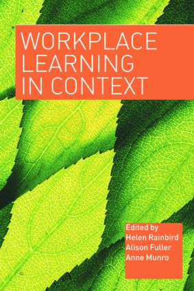Workplace Learning in Context: 1st Edition (Paperback) book cover