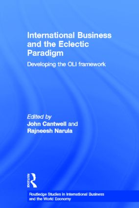 International Business and the Eclectic Paradigm: Developing the OLI Framework (Hardback) book cover