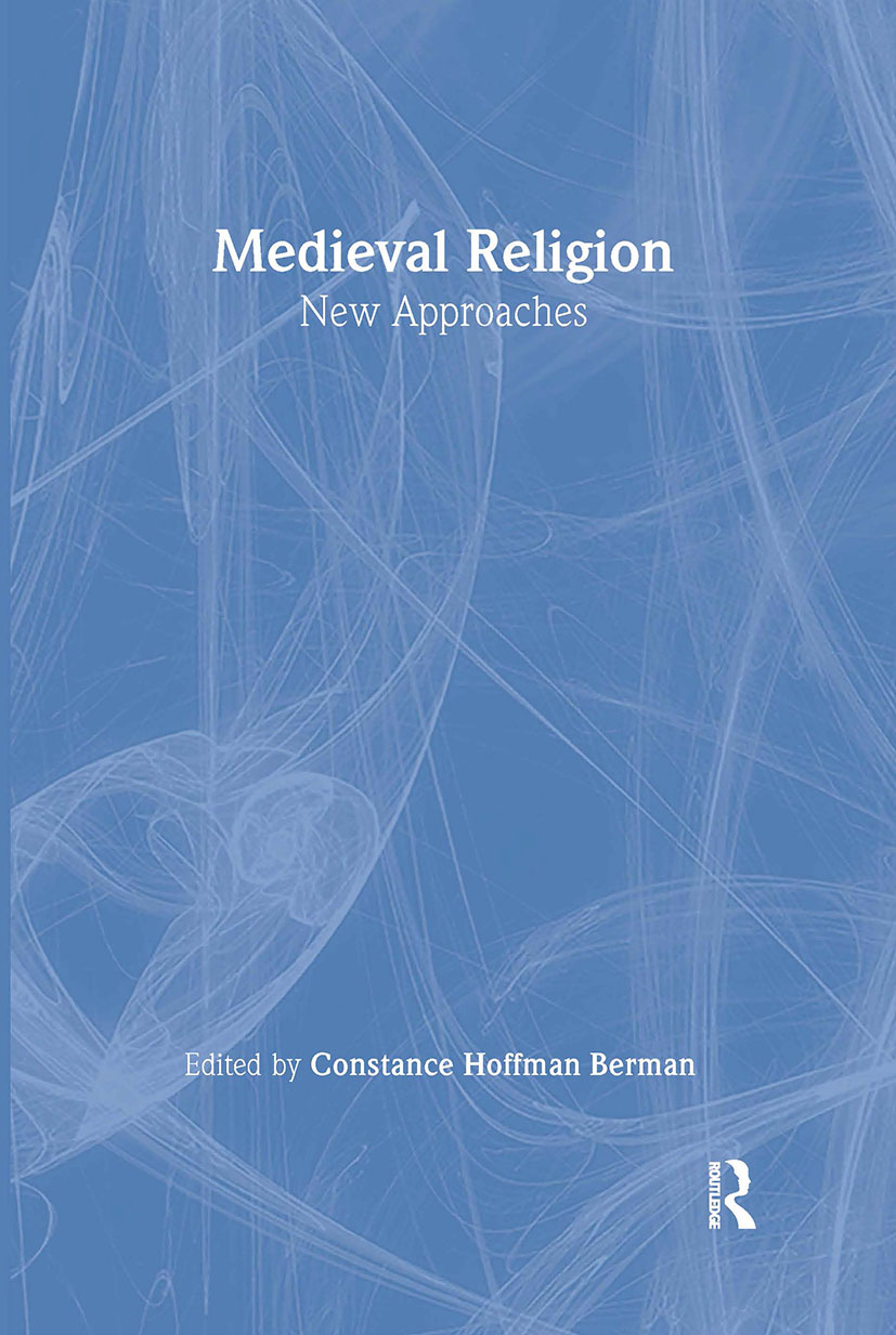 Medieval Religion: New Approaches book cover