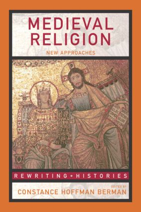 Medieval Religion: New Approaches, 1st Edition (Paperback) book cover