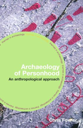 The Archaeology of Personhood: An Anthropological Approach (Paperback) book cover