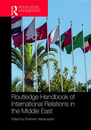 Routledge Handbook of International Relations in the Middle East book cover