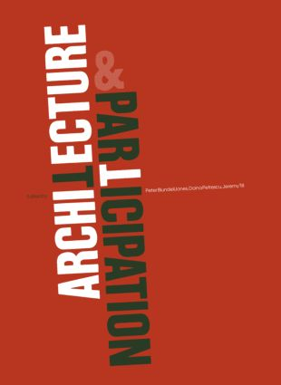 Architecture and Participation: 1st Edition (Paperback) book cover