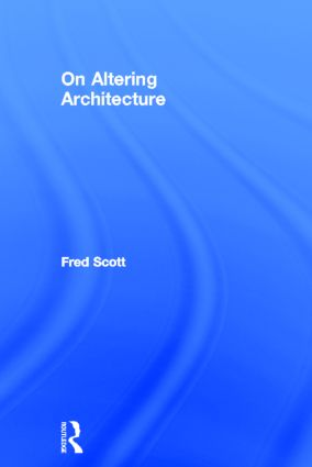 On Altering Architecture: 1st Edition (Hardback) book cover