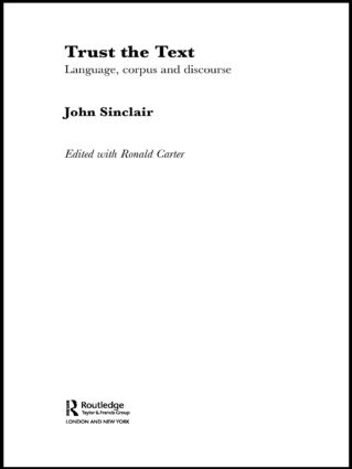 Trust the Text: Language, Corpus and Discourse (Paperback) book cover