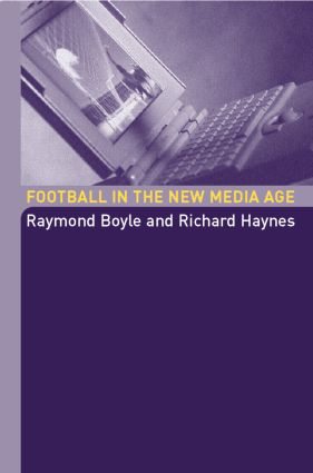 Football in the New Media Age (Paperback) book cover