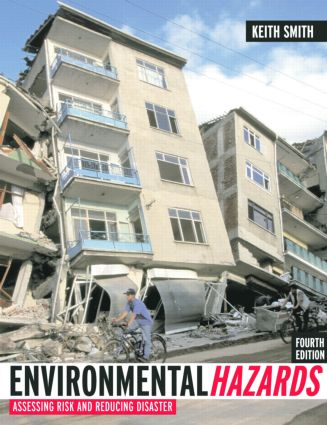 Environmental Hazards: Assessing Risk and Reducing Disaster, 4th Edition (Paperback) book cover