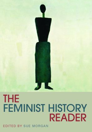 The Feminist History Reader: 1st Edition (Paperback) book cover