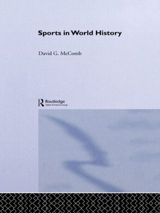 Sports in World History: 1st Edition (Paperback) book cover