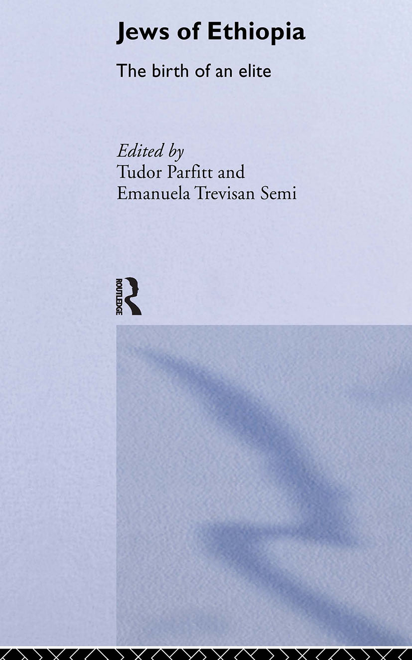 The Jews of Ethiopia: The Birth of an Elite book cover