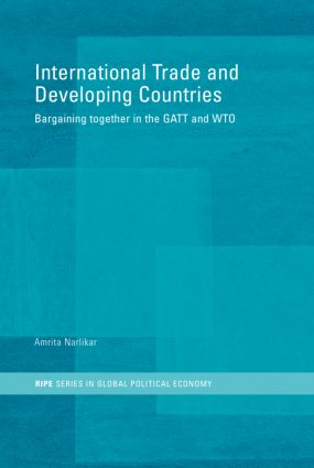 International Trade and Developing Countries: Bargaining Coalitions in GATT and WTO (Hardback) book cover