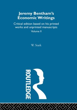 Jeremy Bentham's Economic Writings: Volume Two (Hardback) book cover