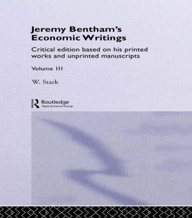 Jeremy Bentham's Economic Writings: Volume Three (Hardback) book cover