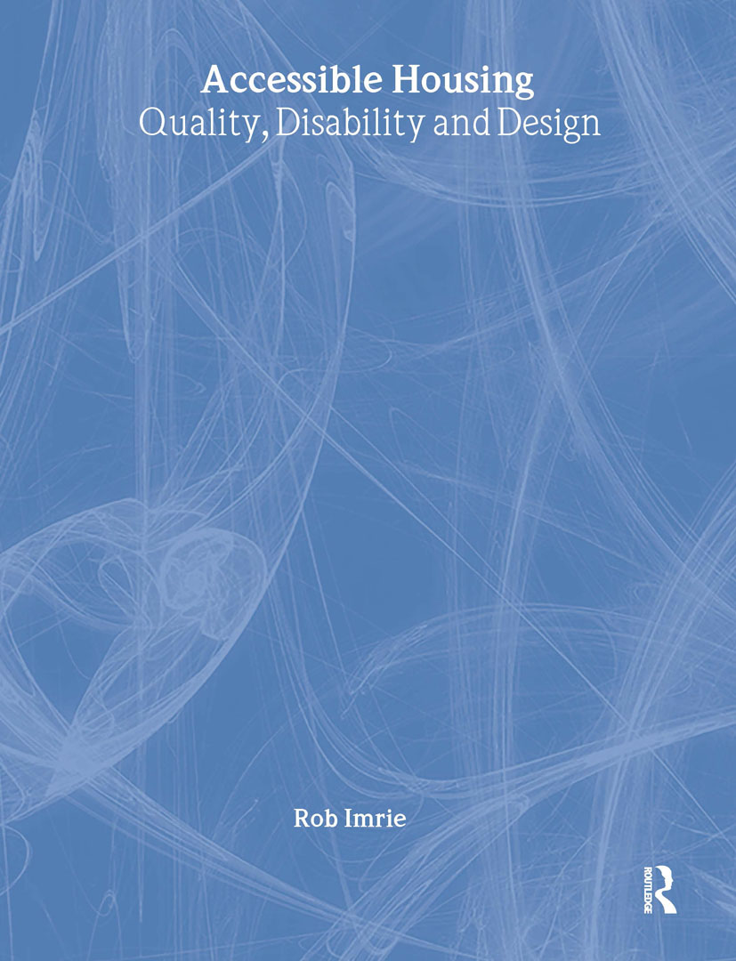 Accessible Housing: Quality, Disability and Design book cover