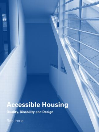 Accessible Housing: Quality, Disability and Design (Paperback) book cover
