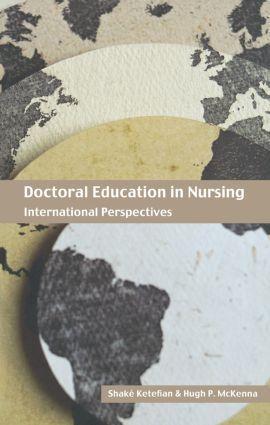 Doctoral Education in Nursing: International Perspectives, 1st Edition (Hardback) book cover