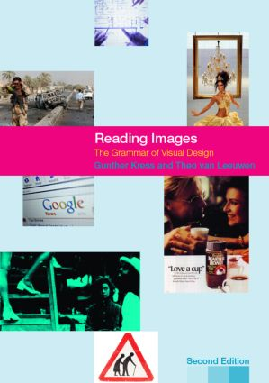 Reading Images: The Grammar of Visual Design, 2nd Edition (Paperback) book cover
