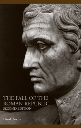 The Fall of the Roman Republic