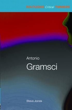 Antonio Gramsci: 1st Edition (Paperback) book cover