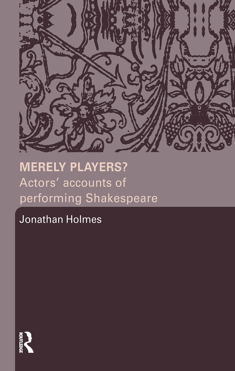 Merely Players?: Actors' Accounts of Performing Shakespeare (Paperback) book cover