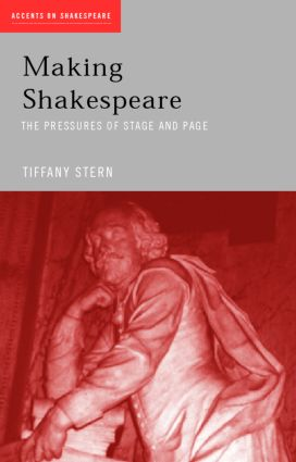 Making Shakespeare: From Stage to Page (Paperback) book cover