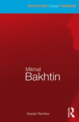 Mikhail Bakhtin: 1st Edition (Paperback) book cover