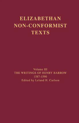 The Writings of Henry Barrow, 1587-1590 (Hardback) book cover