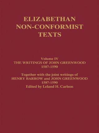 The Writings of John Greenwood 1587-1590, together with the joint writings of Henry Barrow and John Greenwood 1587-1590 (Hardback) book cover