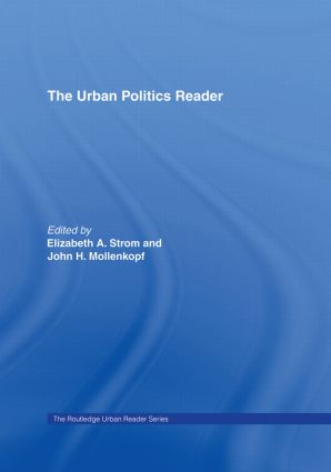 The Urban Politics Reader: 1st Edition (Hardback) book cover