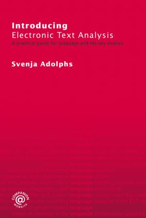 Introducing Electronic Text Analysis: A Practical Guide for Language and Literary Studies, 1st Edition (Paperback) book cover