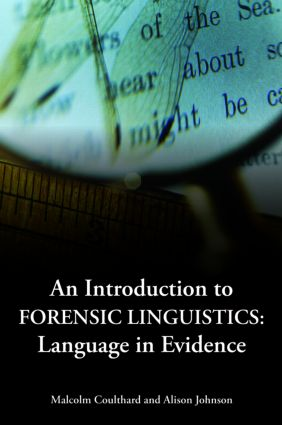 An Introduction to Forensic Linguistics: Language in Evidence (Paperback) book cover