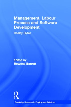 Management, Labour Process and Software Development: Reality Bites book cover