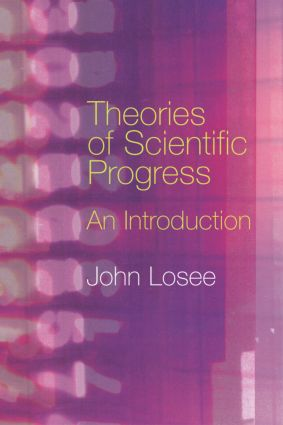 Theories of Scientific Progress: An Introduction, 1st Edition (Paperback) book cover