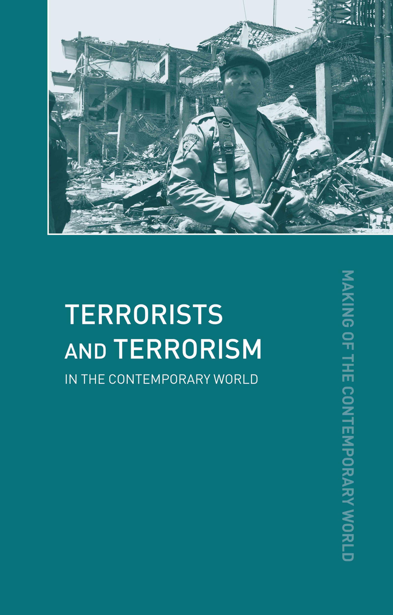 Terrorists and Terrorism: In the Contemporary World book cover