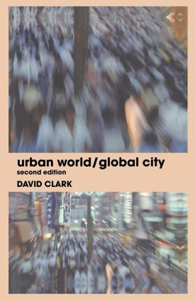 Urban World/Global City: 2nd Edition (Hardback) book cover