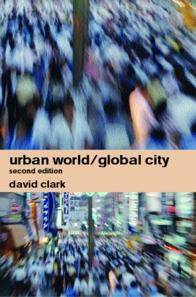Urban World/Global City: 2nd Edition (Paperback) book cover