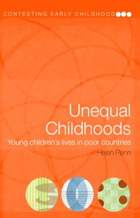 Unequal Childhoods: Young Children's Lives in Poor Countries (Paperback) book cover