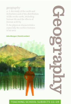 Geography: Teaching School Subjects 11-19 (Paperback) book cover