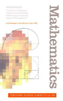 Mathematics: Teaching School Subjects 11-19 book cover