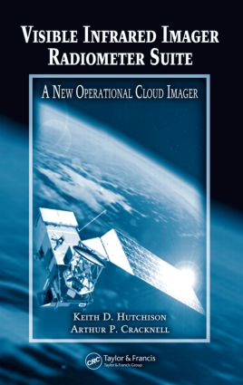 Visible Infrared Imager Radiometer Suite: A New Operational Cloud Imager, 1st Edition (Hardback) book cover