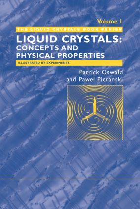 Nematic and Cholesteric Liquid Crystals: Concepts and Physical Properties Illustrated by Experiments, 1st Edition (Hardback) book cover