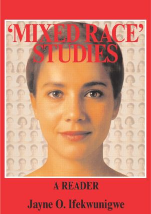 'Mixed Race' Studies: A Reader book cover