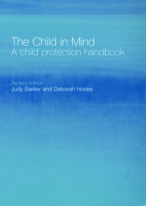 The Child in Mind: A Child Protection Handbook, 2nd Edition (Paperback) book cover