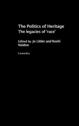 The Politics of Heritage: The Legacies of Race (Hardback) book cover