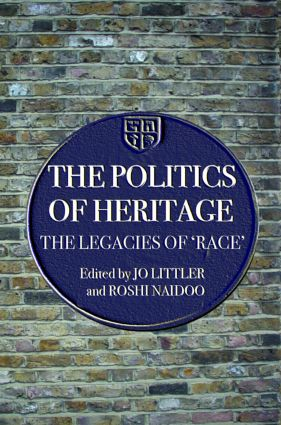 The Politics of Heritage: The Legacies of Race (Paperback) book cover