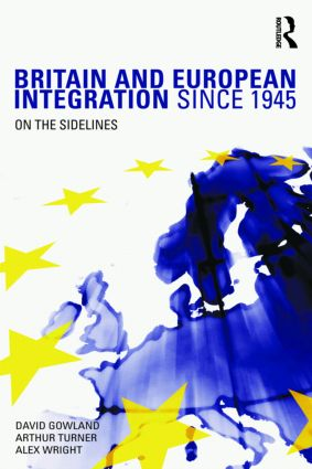 Britain and European Integration since 1945: On the Sidelines (Paperback) book cover
